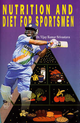 Nutrition and Diet for Sportsmen