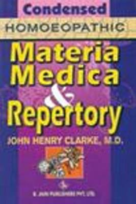 Condensed Homoeopathic Materia Medica and Repertory