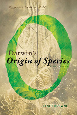"Darwin's ""Origin of Species"": A Biography"