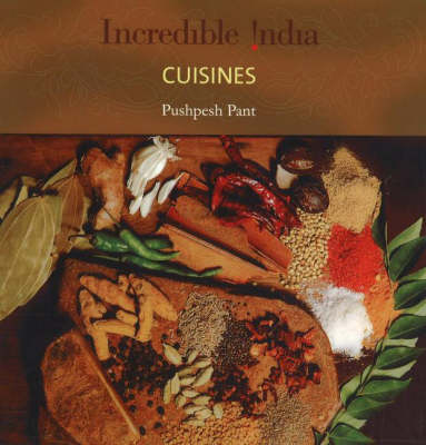 Incredible India -- Cuisines