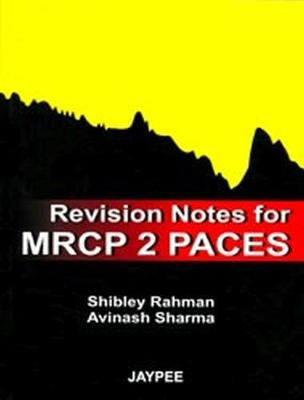Revision Notes for MRCP 2 PACES