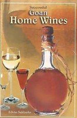 Successful Goan Home Made Wines