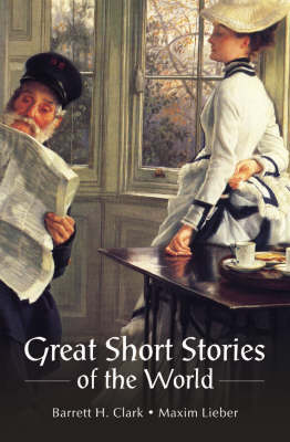 Great Short Stories of the World: A Collection of Short Stories