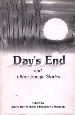 Days End and Other Bangla Stories