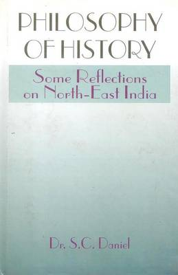 Philosophy of History: Some Reflections on Northeast India