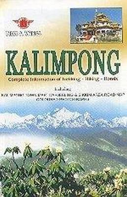 Kalimpong: A Travellers Guide
