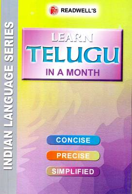 Learn Telugu in a Month: Easy Method of Learning Telugu Through English without a Teacher
