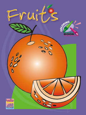 Pre-school Colouring Book: Fruits
