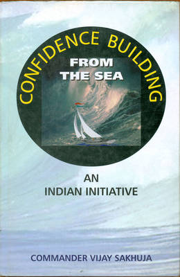 Confidence Building from the Sea: An Indian Initiative