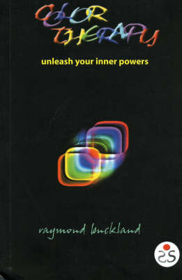 Color Therapy: Unleash Your Inner Powers