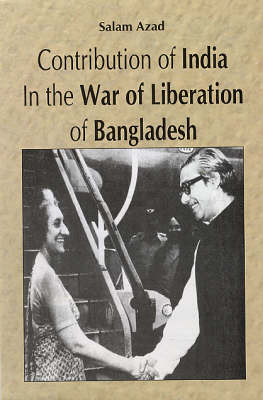 Contribution of India in the War of Liberation of Bangladesh