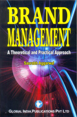 Brand Management: a Theoretical and Practical Approach