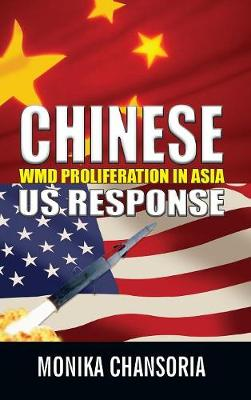 Chinese: WMD Proliferation in Asia: US Response