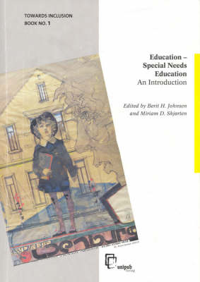 Education - Special Needs Education: Towards Inclusion: v. 1: An introduction