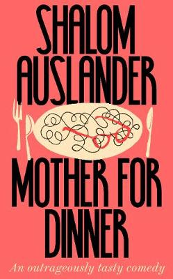 Signed Edition - Mother for Dinner
