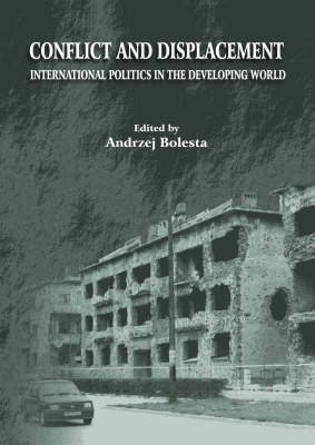 Conflict and Displacement: International Politics in the Developing World