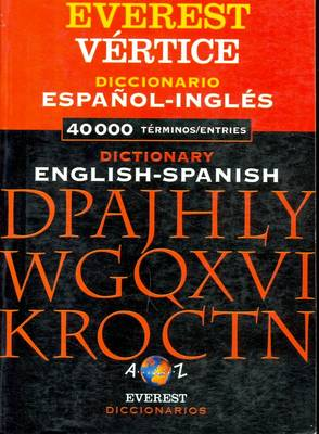 Everest Vertice Spanish-English & English-Spanish Dictionary