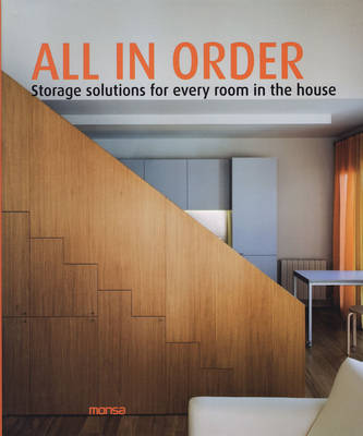 All in Order: Storage Solutions for Every Room in the House