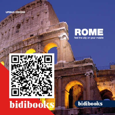 Rome: Feel the City on Your Mobile