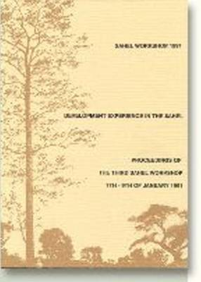 Development Experience in the Sahel: Proceedings of the Third Sahel Workshop 7-9 January 1991