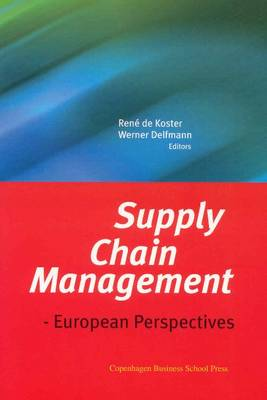 Supply Chain Management: European Perspectives