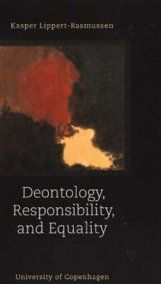 Deontology, Responsibility and Equality
