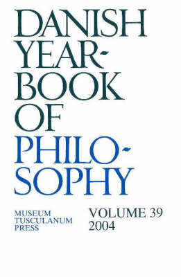 Danish Yearbook of Philosophy: Volume 39