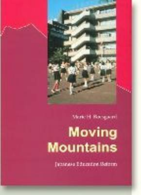 Moving Mountains: Japanese Education Reform