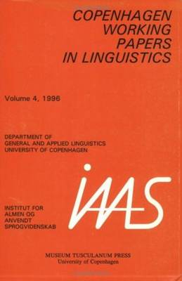 Copenhagen Working Papers in Linguistics: v.4, 1996