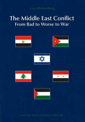Middle East Conflict: From Bad to Worse to War