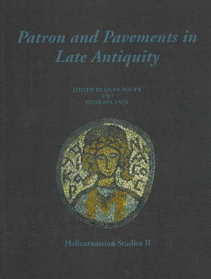 Patron and Pavements in Late Antiquity: No. II: Halicarnassian Studies