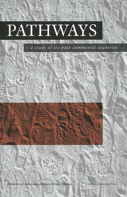 Pathways: A Study of Six Post-Communist Countries
