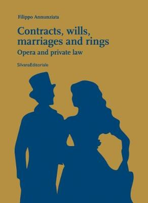 Contracts, Wills, Marriages and Rings: Opera and Private Law