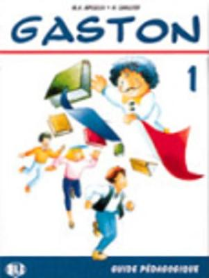 Gaston: Teacher's book 1
