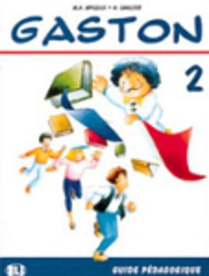 Gaston: Teacher's book 2