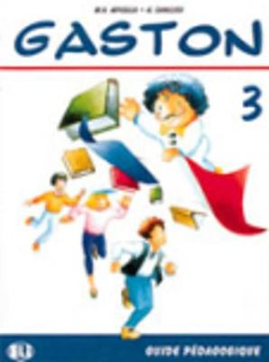 Gaston: Teacher's book 3