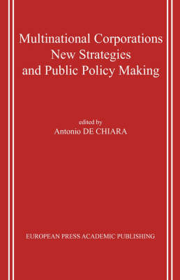 Multinational Corporations. New Strategies and Public Policy Making.