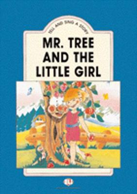 Tell and Sing a Story: Mr Tree and the Little Girl - Teacher's Set