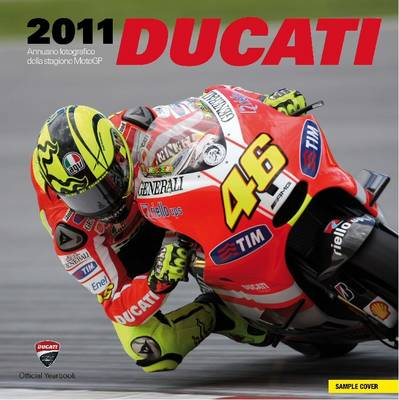 Ducati: Official Photographic Review: 2011