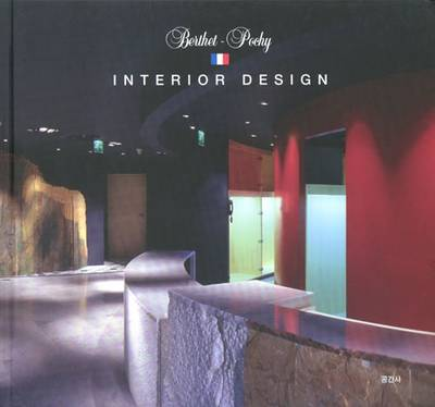 Jean- Louis Berthet: Furniture Design and Berthet-Pochy - Interior Design