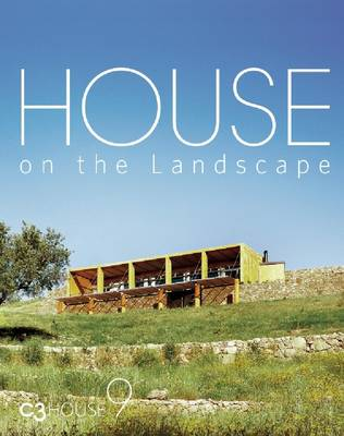 House on the Landscape: C3 House 9