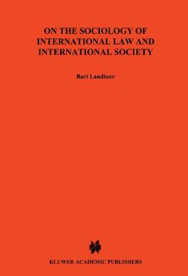 On The Sociology of International Law & International Socitey