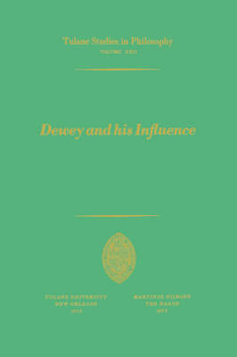 Dewey and his Influence: Essays in Honor of George Estes Barton