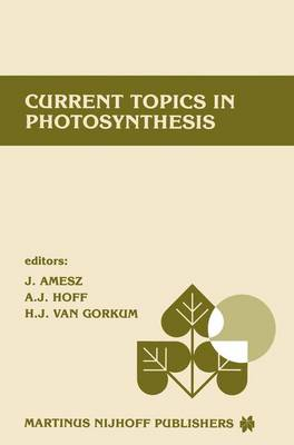 Current topics in photosynthesis: Dedicated to Professor L.N.M. Duysens on the occasion of his retirement