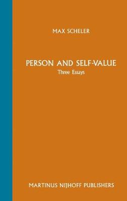 Person and Self-Value: Three Essays