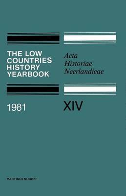 Low Countries History Year Book: 1981