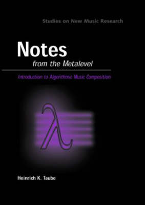 Notes from the Metalevel: An Introduction to Computer Composition