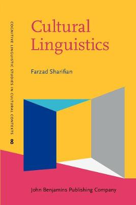 Cultural Linguistics: Cultural conceptualisations and language