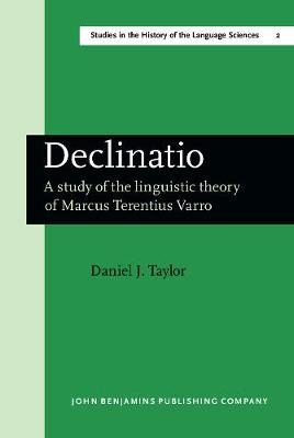 Declinatio: A study of the linguistic theory of Marcus Terentius Varro