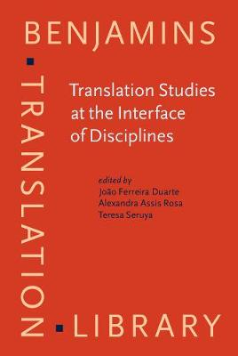 Translation Studies at the Interface of Disciplines